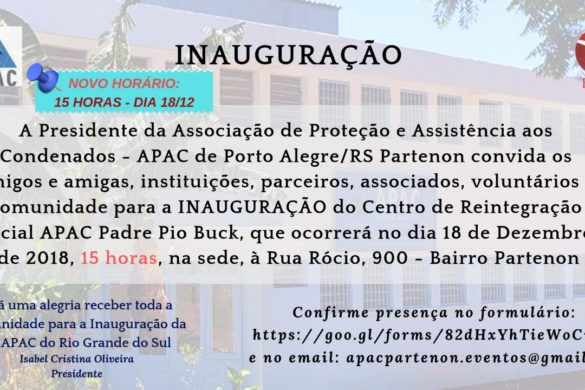 Inauguração da APAC – RS
